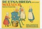 Anoniem,  -  De Etna Breda Matador, circa 1910 - Postcard -  A9324-1