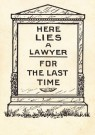 Anoniem  -  Here lies a lawyer for the last time - Postcard -  LAW0001-1
